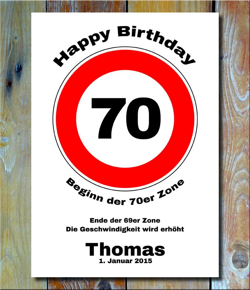 Geburtstags-Zonenschild als Verkehrszeichen 70 Jahre