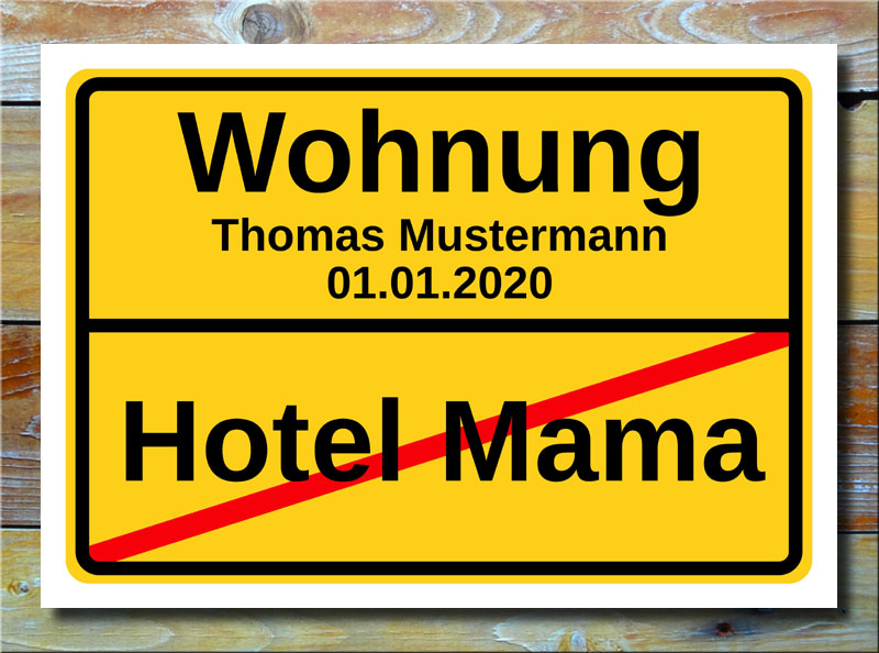Ortsschild Hotel Mama Wohnung