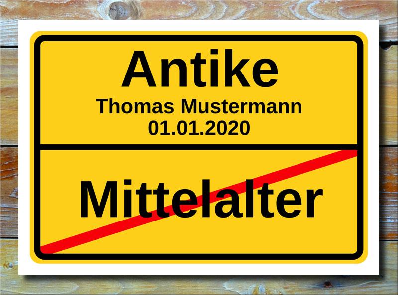 Geburtstags-Ortsschild Mittelalter Antike