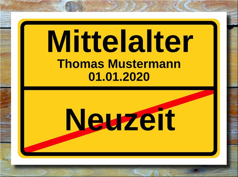 Geburtstags-Ortsschild Neuzeit Mittelalter