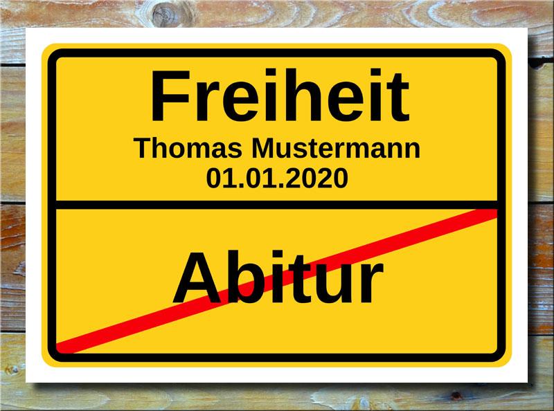Ortsschild Abitur Freiheit