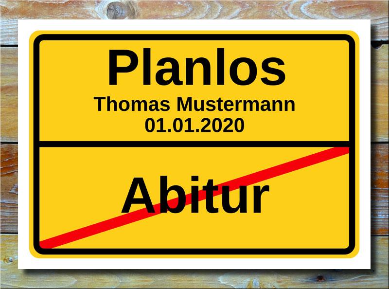 Ortsschild Abitur Planlos