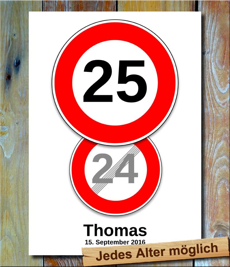 Verkehrszeichen bild 25 geburtstag deko pers nliches for Deko 25 geburtstag