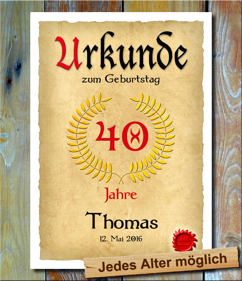 Urkunde 40. Geburtstag Lohrbeerkranz